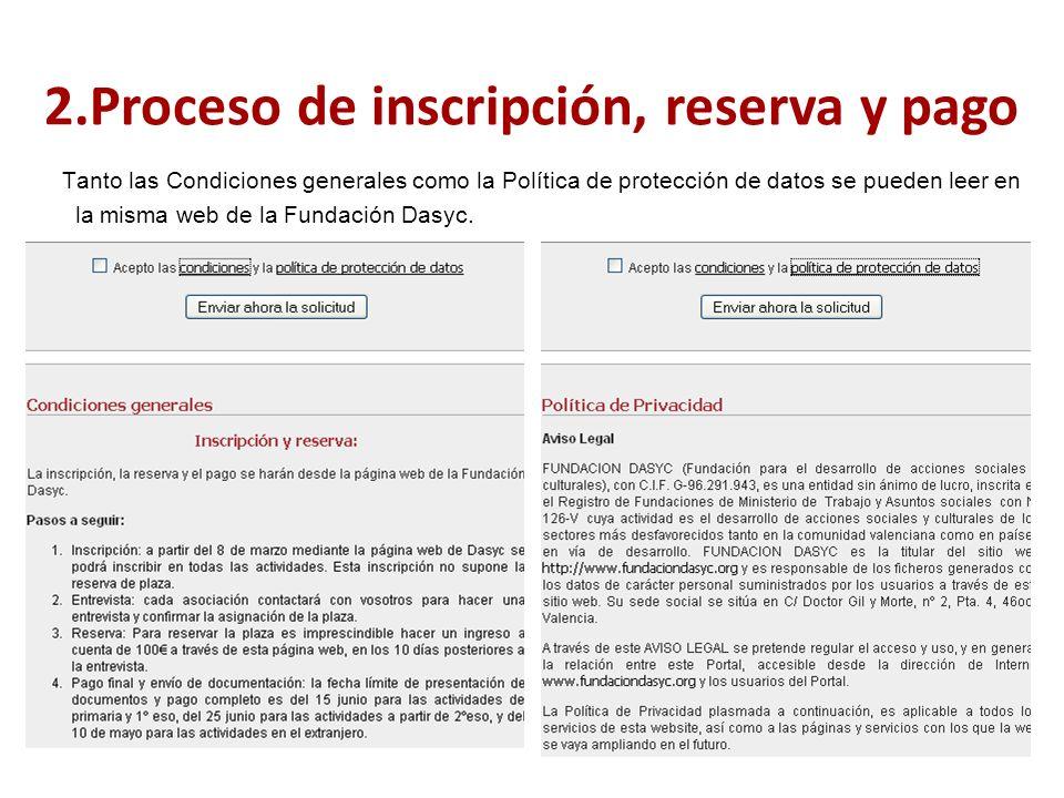 Tanto las Condiciones generales como la Política de protección de datos se pueden leer en la misma web de la Fundación Dasyc.