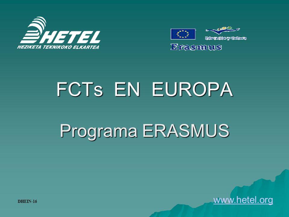FCTs EN EUROPA Programa ERASMUS www.hetel.org DHEIN-16