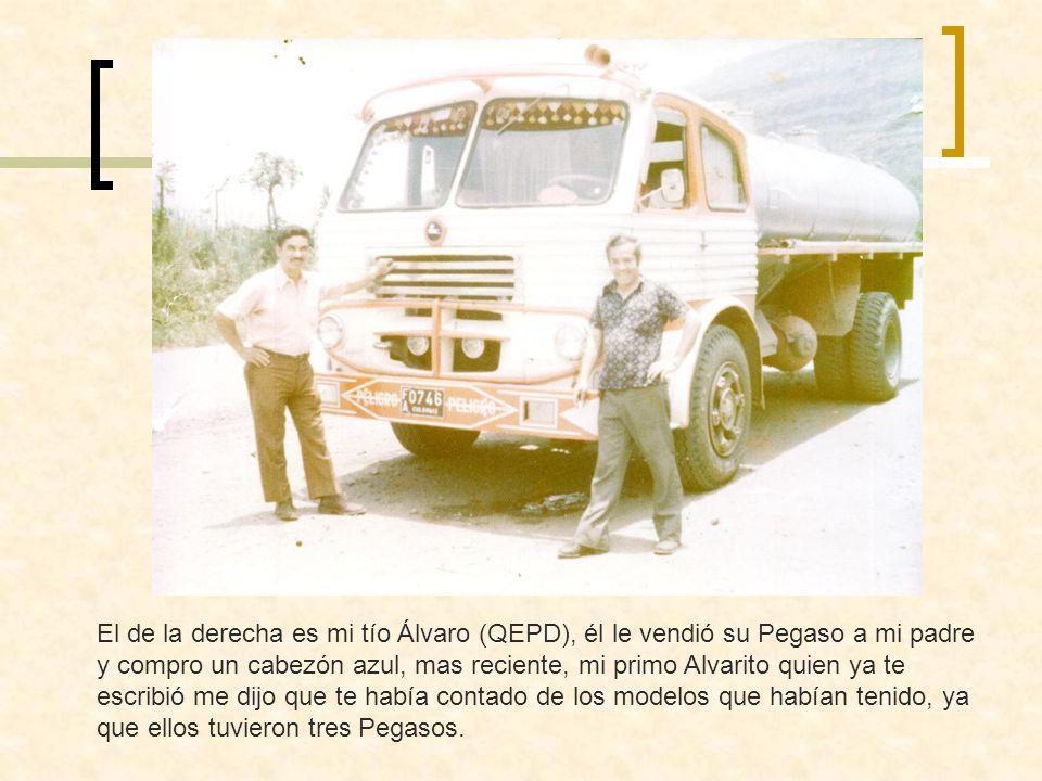 Este fue el último Pegaso de mi tío, más nuevo que el de mi padre, esta foto se tomo en los parqueaderos de la refinería ECOPETROL en Barrancabermeja, aparecen mi hermano mayor (de blanco) y mi primo Álvaro