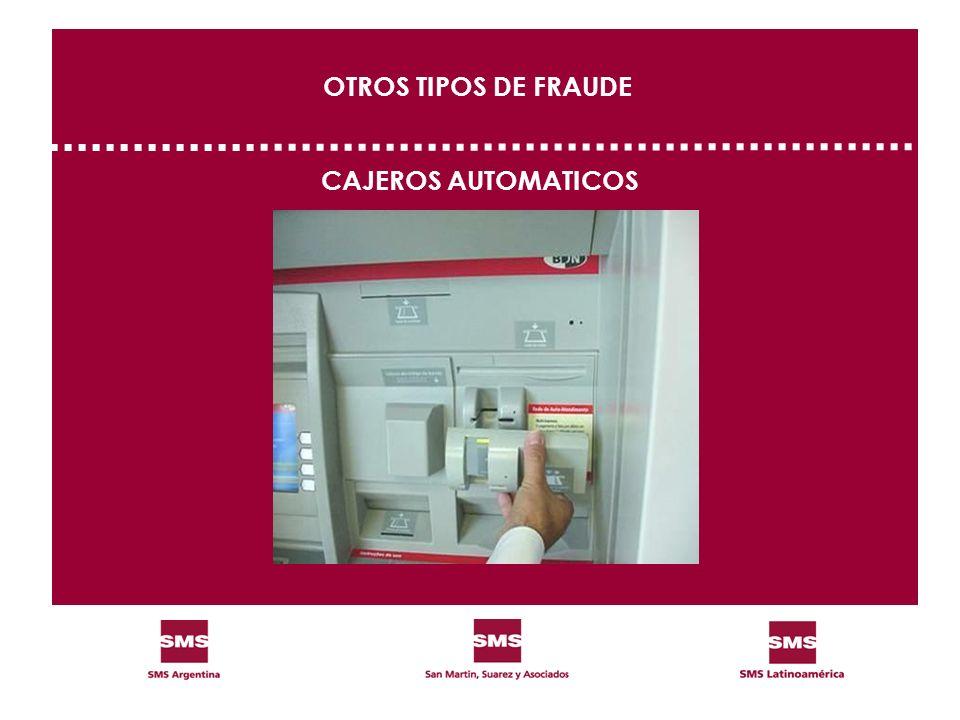 CAJEROS AUTOMATICOS OTROS TIPOS DE FRAUDE