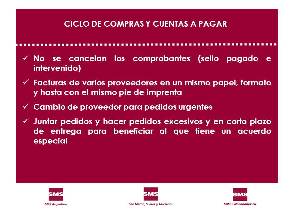 CICLO DE COMPRAS Y CUENTAS A PAGAR No se cancelan los comprobantes (sello pagado e intervenido) Facturas de varios proveedores en un mismo papel, form