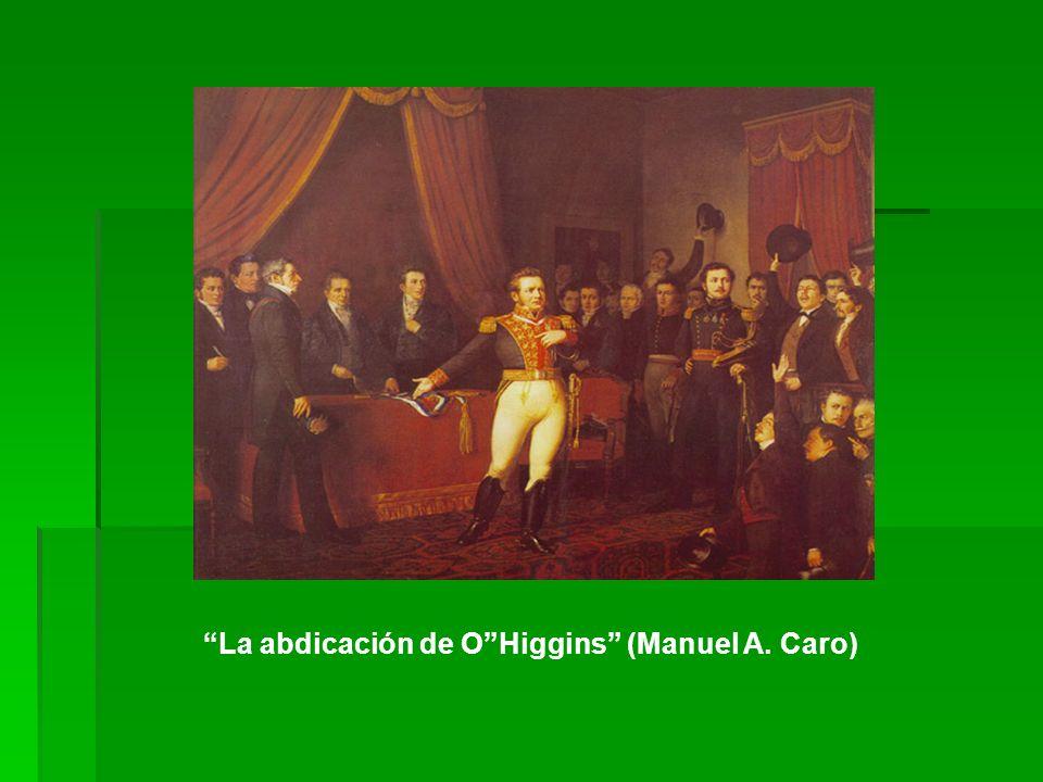 La abdicación de OHiggins (Manuel A. Caro)