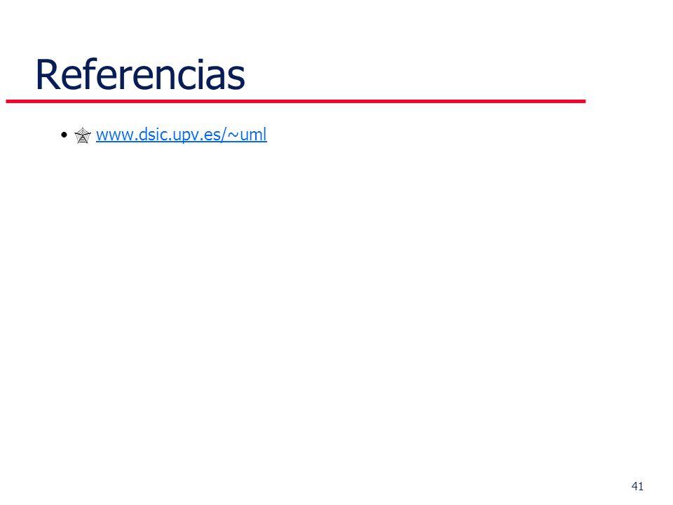 41 Referencias www.dsic.upv.es/~uml