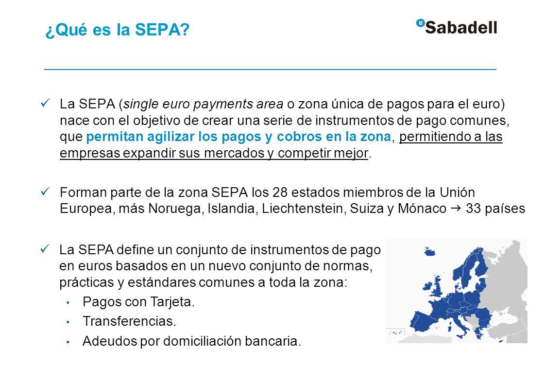 ¿Qué es la SEPA? La SEPA (single euro payments area o zona única de pagos para el euro) nace con el objetivo de crear una serie de instrumentos de pag
