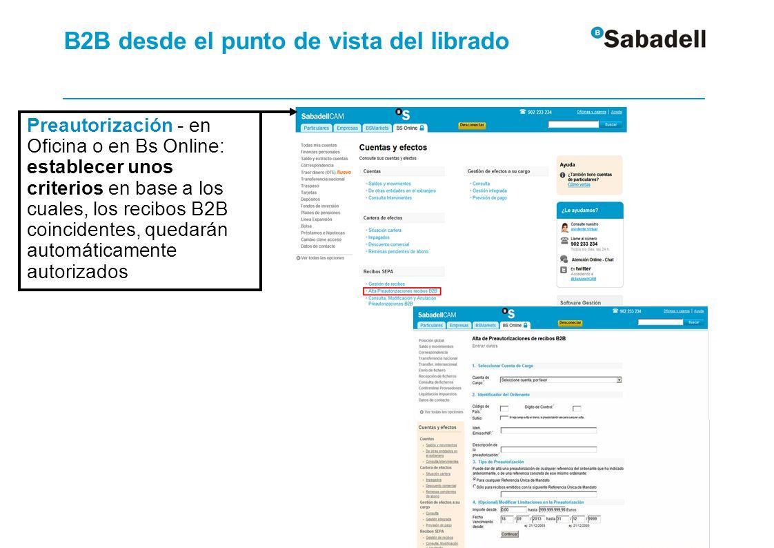 Preautorización - en Oficina o en Bs Online: establecer unos criterios en base a los cuales, los recibos B2B coincidentes, quedarán automáticamente au