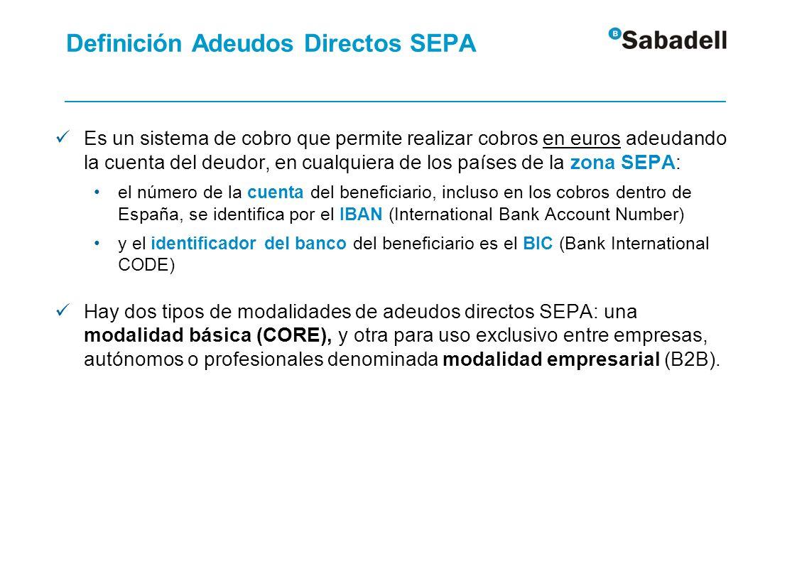 Definición Adeudos Directos SEPA Es un sistema de cobro que permite realizar cobros en euros adeudando la cuenta del deudor, en cualquiera de los país