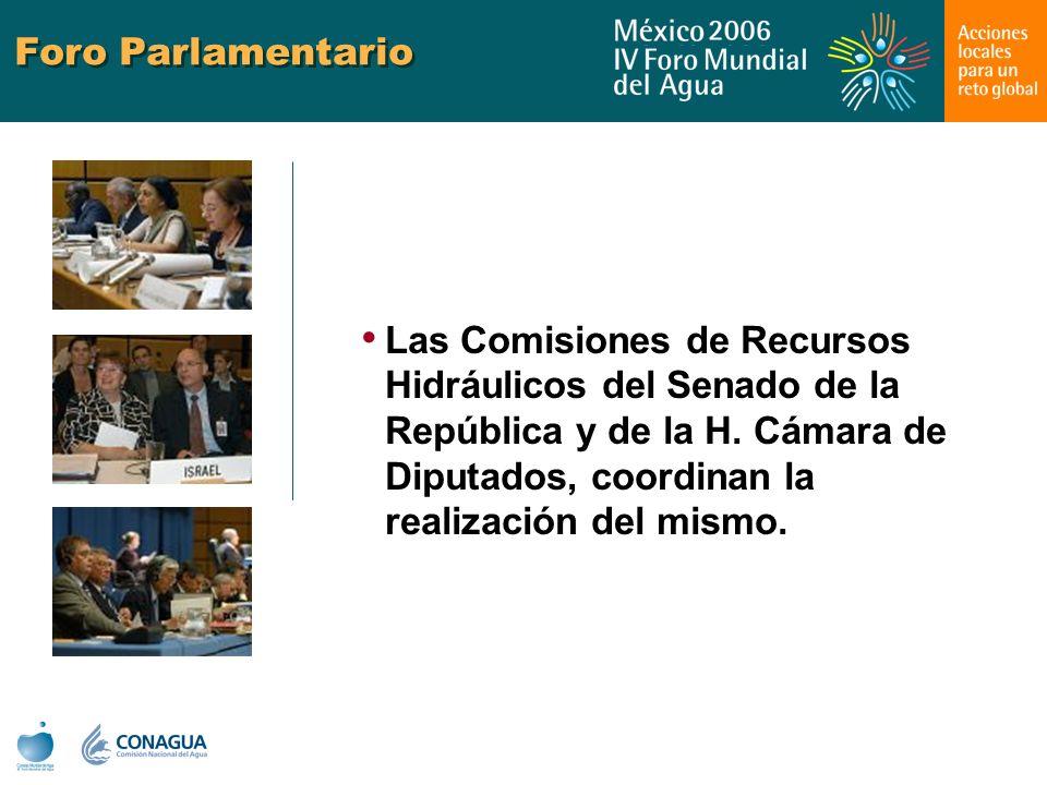 Foro Parlamentario Las Comisiones de Recursos Hidráulicos del Senado de la República y de la H. Cámara de Diputados, coordinan la realización del mism