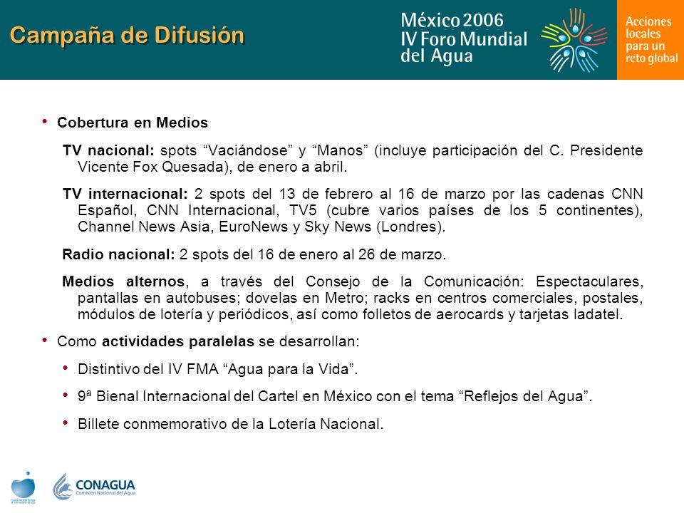 Campaña de Difusión Cobertura en Medios TV nacional: spots Vaciándose y Manos (incluye participación del C. Presidente Vicente Fox Quesada), de enero