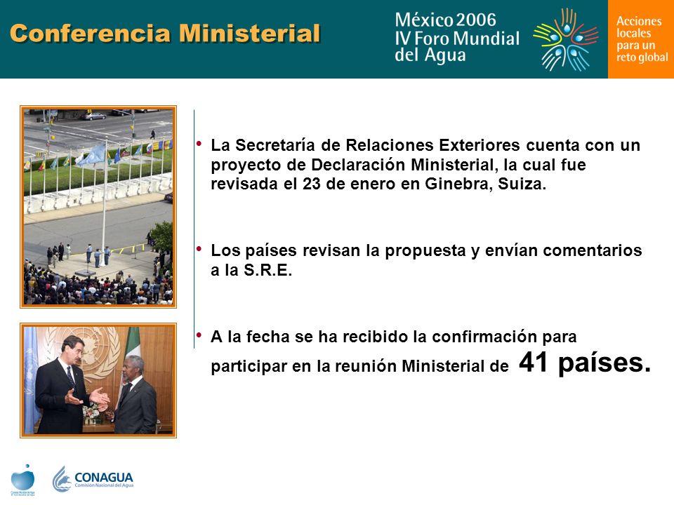Conferencia Ministerial La Secretaría de Relaciones Exteriores cuenta con un proyecto de Declaración Ministerial, la cual fue revisada el 23 de enero