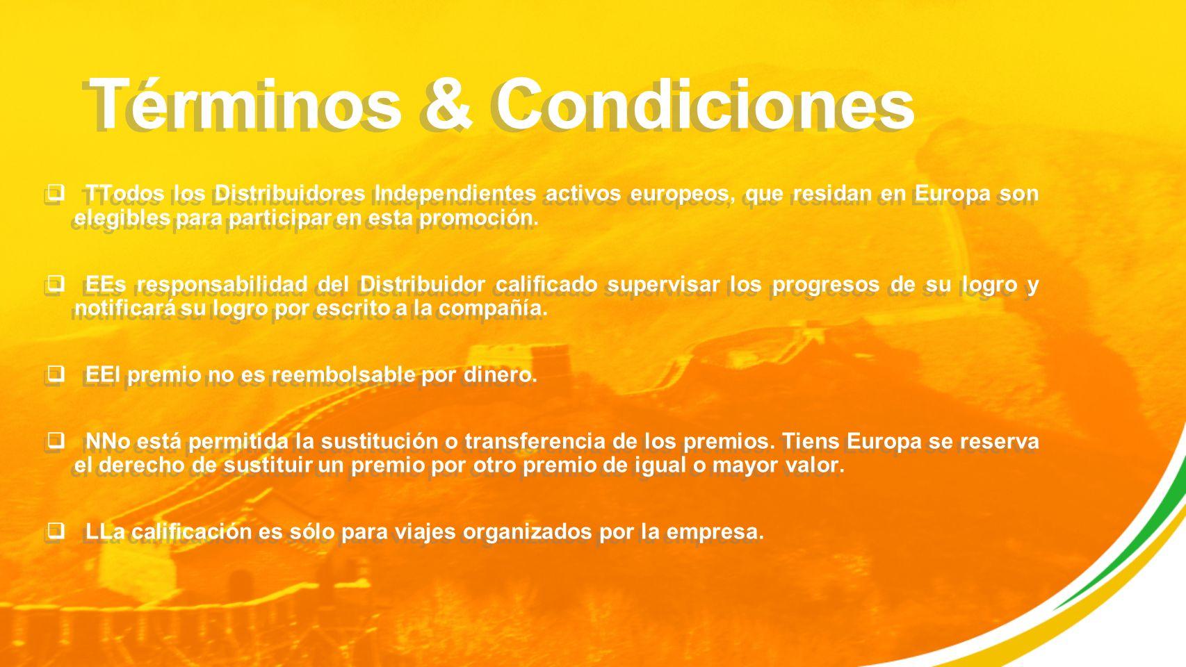 Términos & Condiciones TTodos los Distribuidores Independientes activos europeos, que residan en Europa son elegibles para participar en esta promoción.