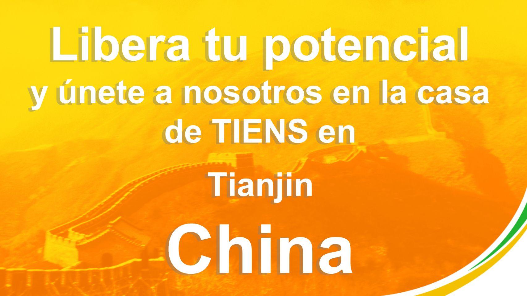 Libera tu potencial y únete a nosotros en la casa de TIENS en Tianjin China