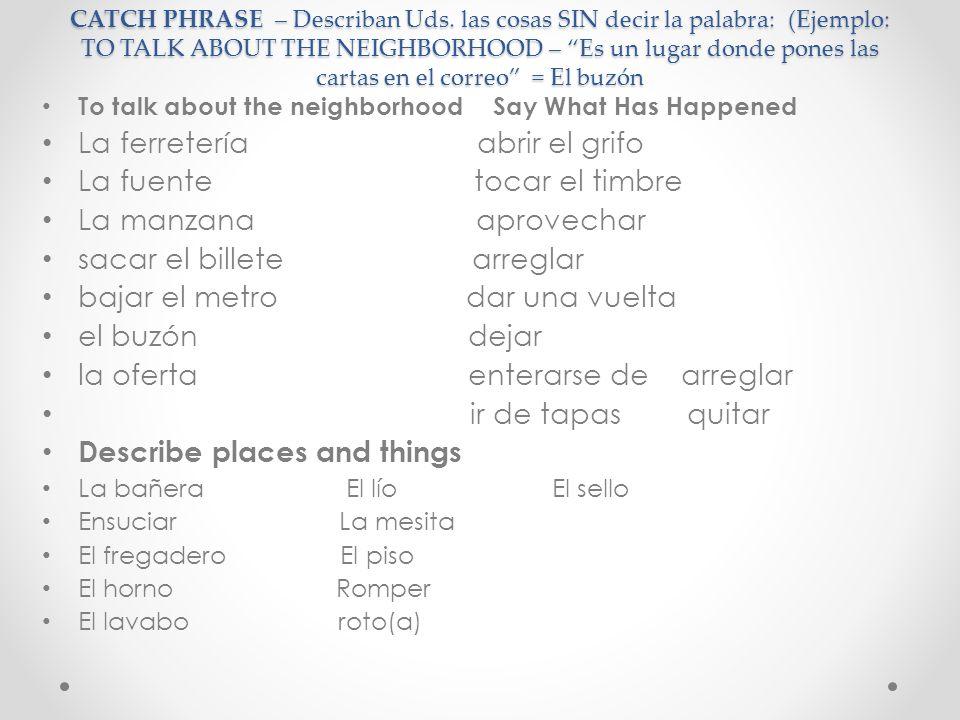 ¿Cuál es la palabra que asociamos con cada frase.