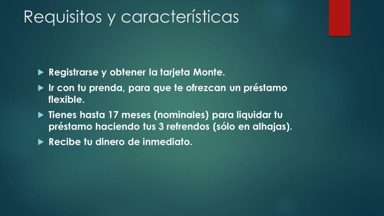 Requisitos y características Registrarse y obtener la tarjeta Monte.