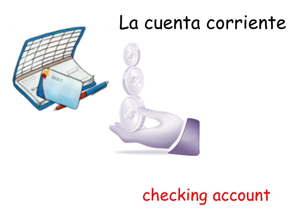 La cuenta corriente checking account