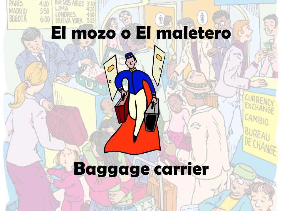 El mozo o El maletero Baggage carrier