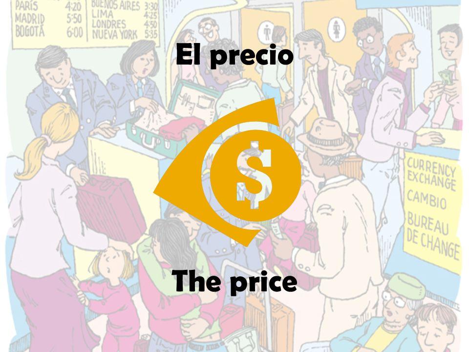 El precio The price