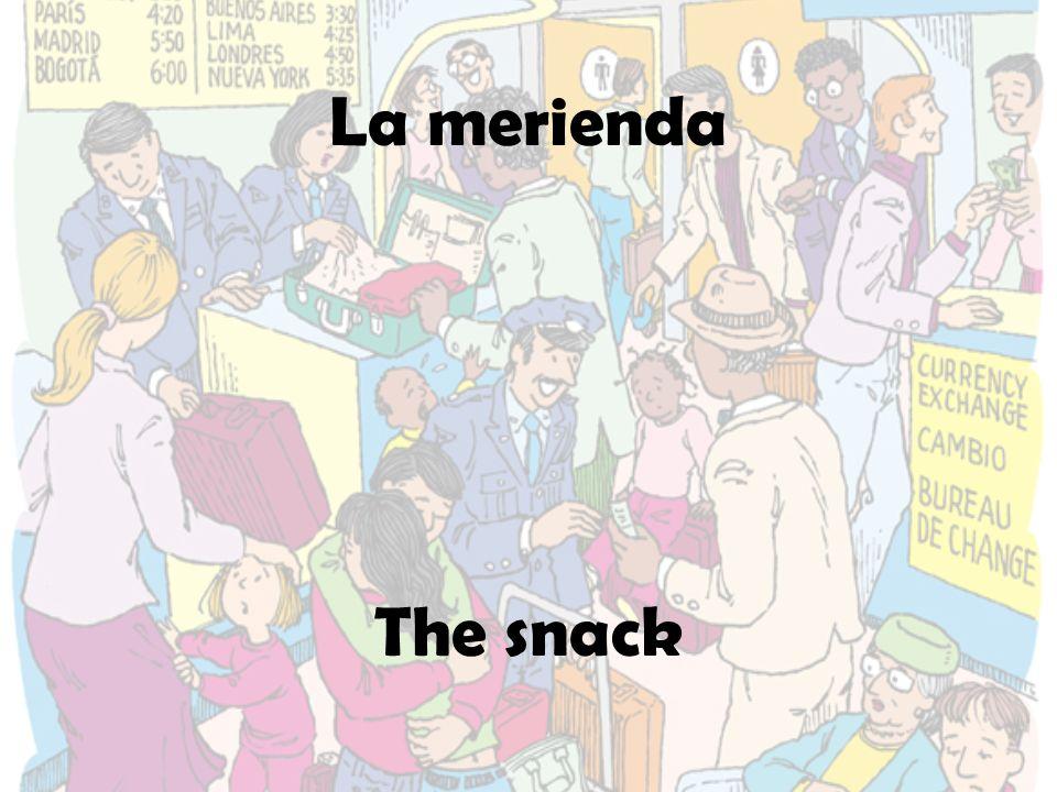 La merienda The snack