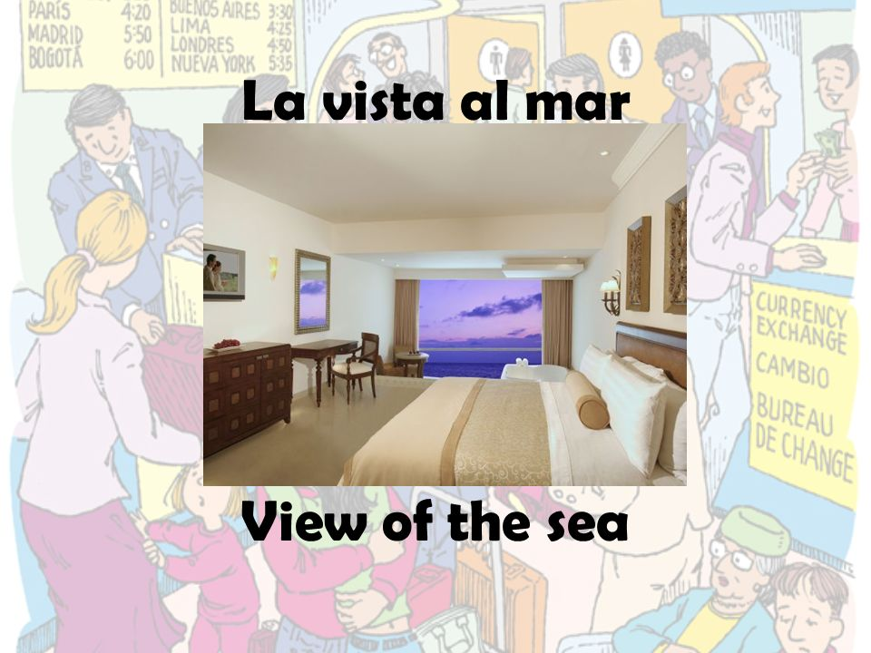 La vista al mar View of the sea