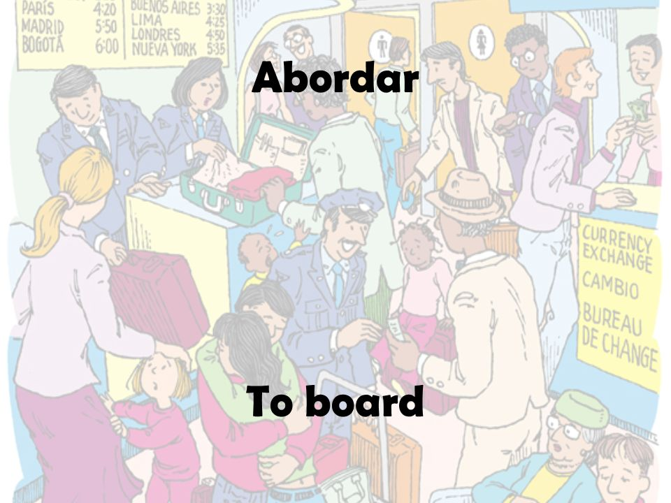 Abordar To board