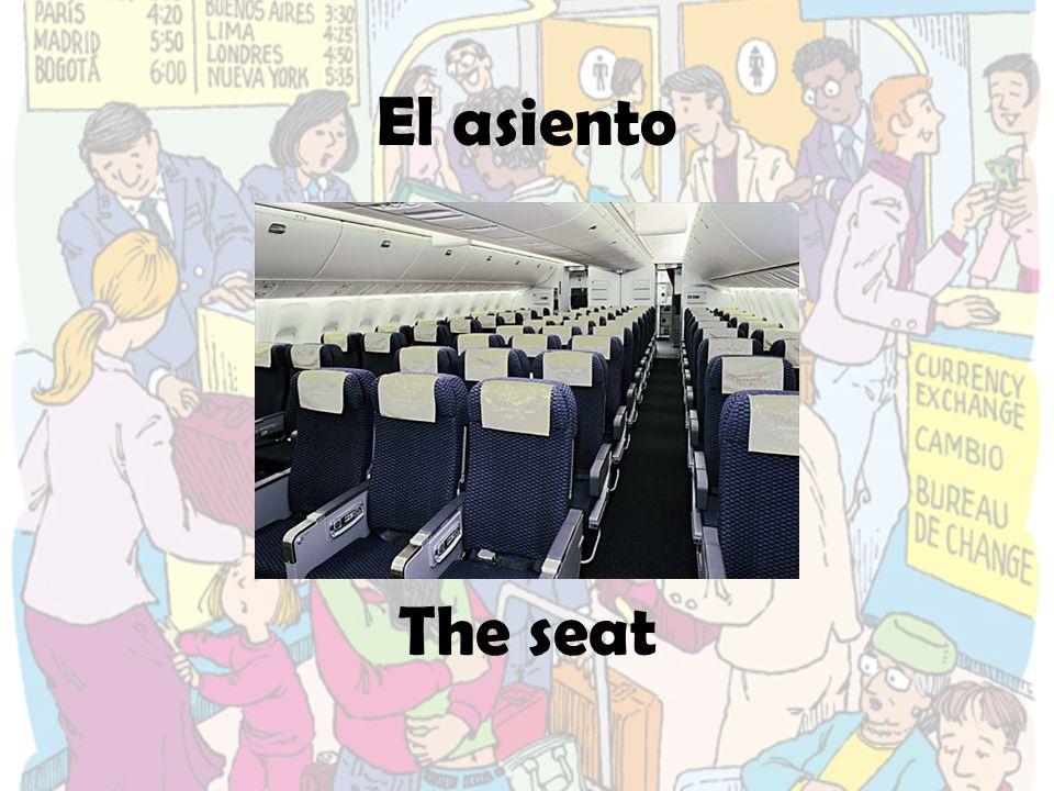 El asiento The seat