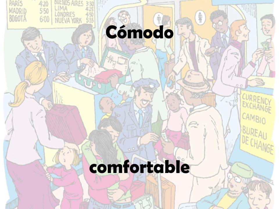 Cómodo comfortable
