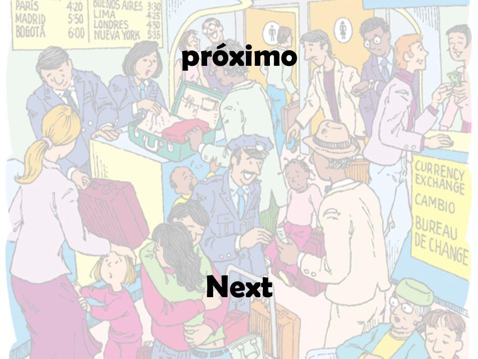 próximo Next