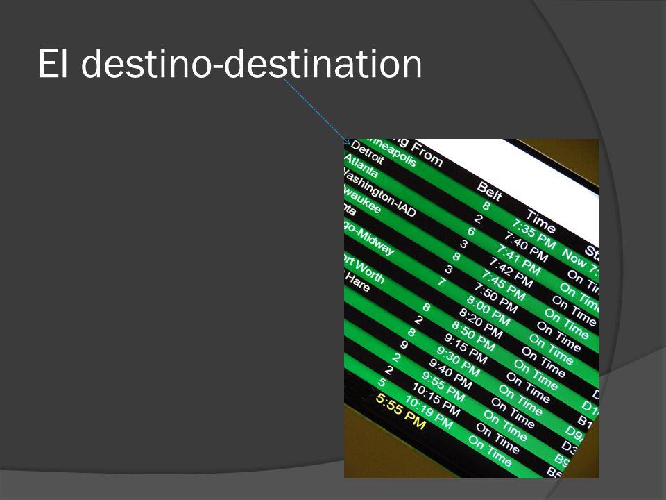 El destino-destination