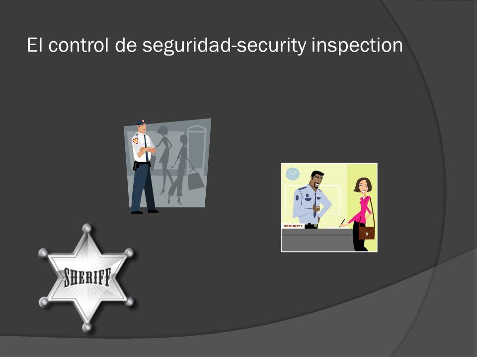 El control de seguridad-security inspection