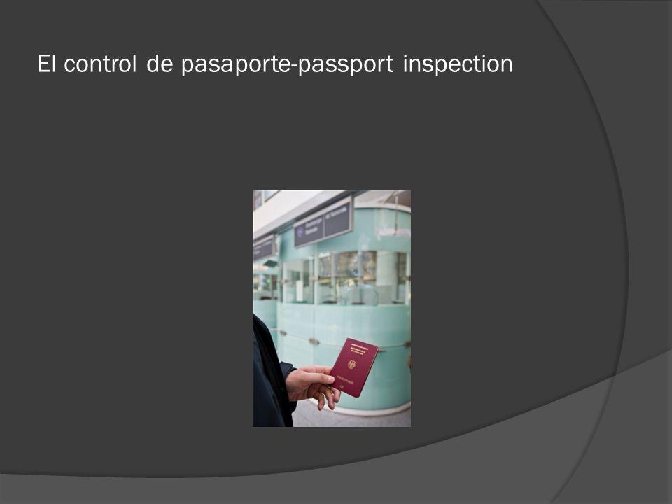 El control de pasaporte-passport inspection