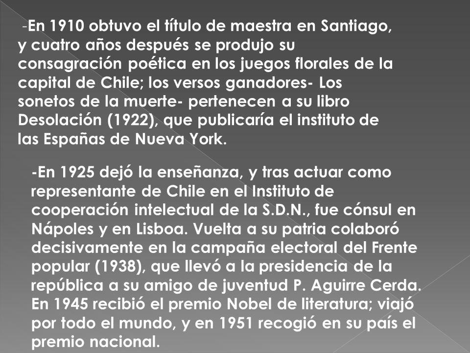 -En 1925 dejó la enseñanza, y tras actuar como representante de Chile en el Instituto de cooperación intelectual de la S.D.N., fue cónsul en Nápoles y