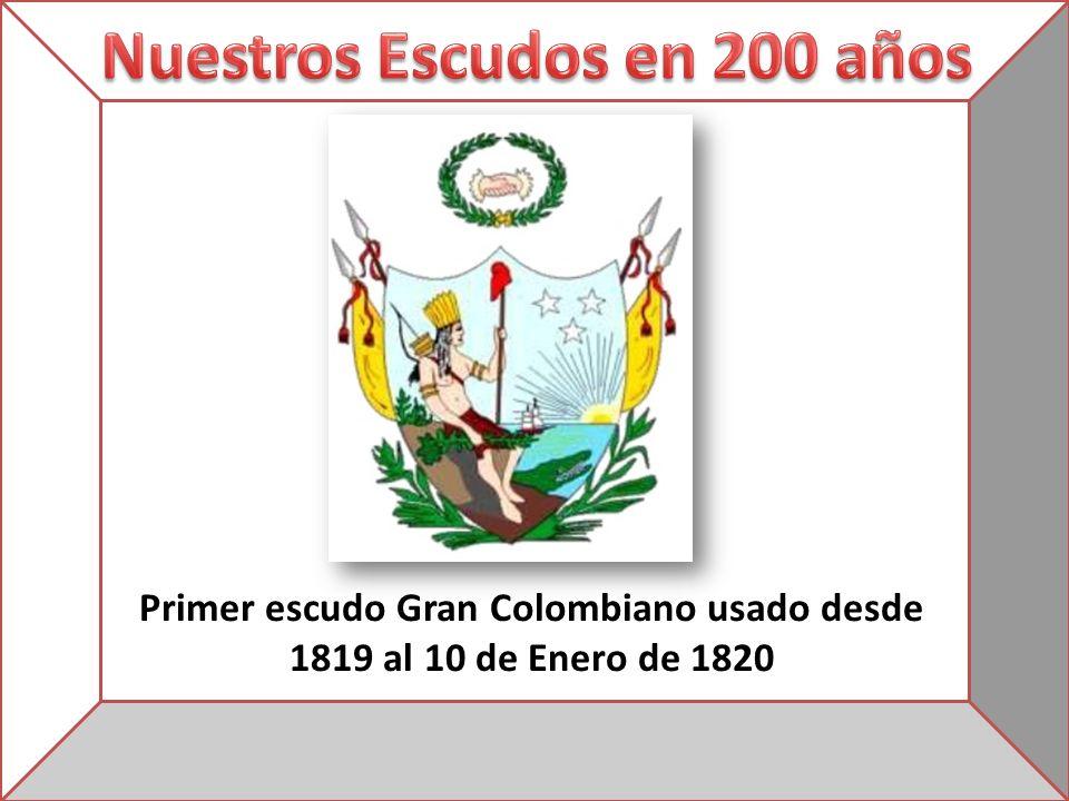 Primer escudo Gran Colombiano usado desde 1819 al 10 de Enero de 1820
