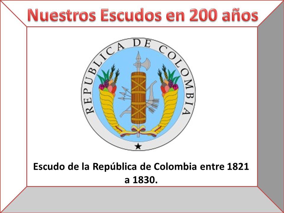 Escudo de la República de Colombia entre 1821 a 1830.