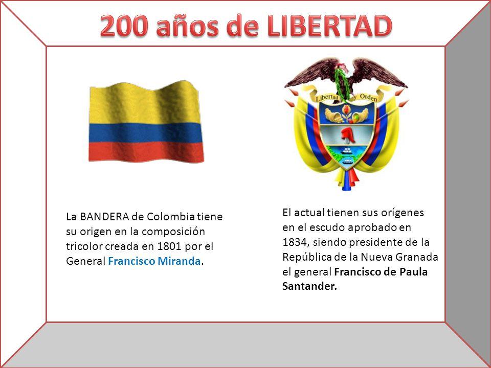 La BANDERA de Colombia tiene su origen en la composición tricolor creada en 1801 por el General Francisco Miranda. El actual tienen sus orígenes en el