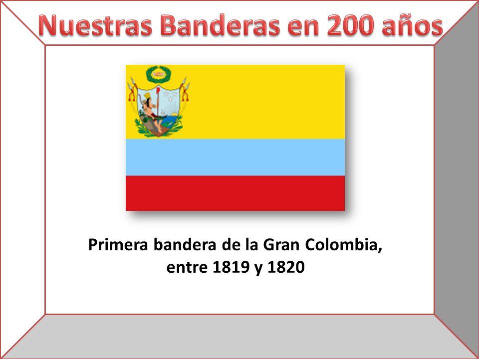 Primera bandera de la Gran Colombia, entre 1819 y 1820