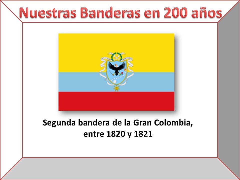 Segunda bandera de la Gran Colombia, entre 1820 y 1821
