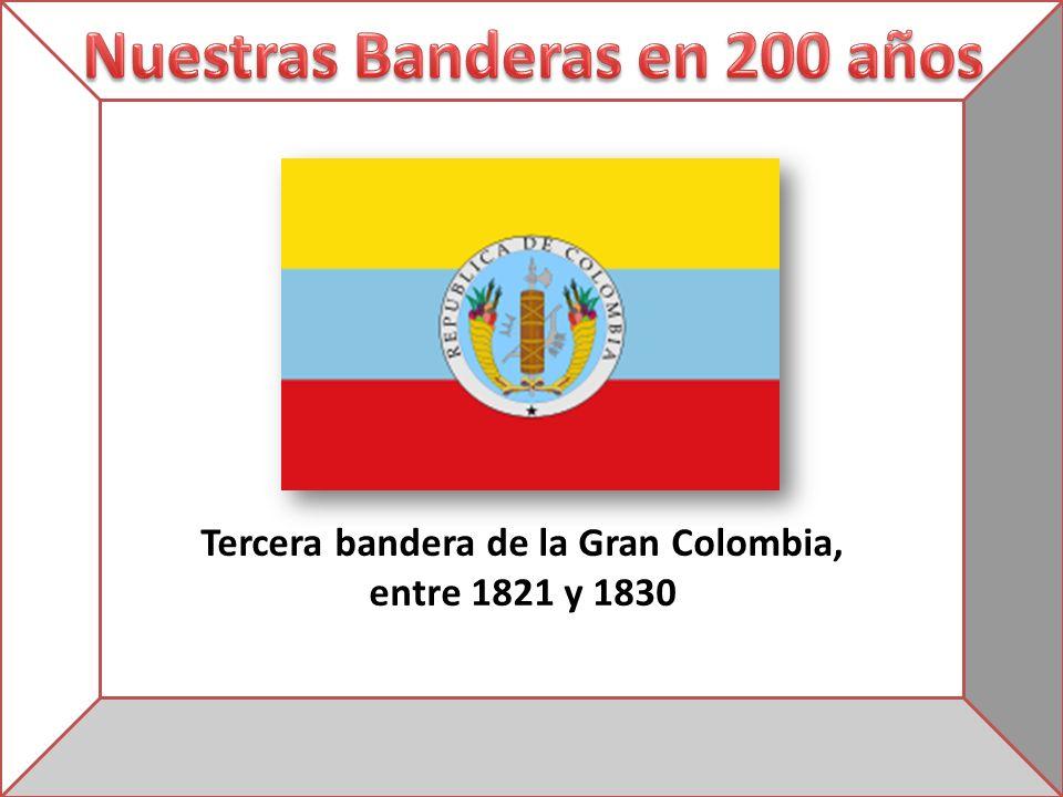 Tercera bandera de la Gran Colombia, entre 1821 y 1830