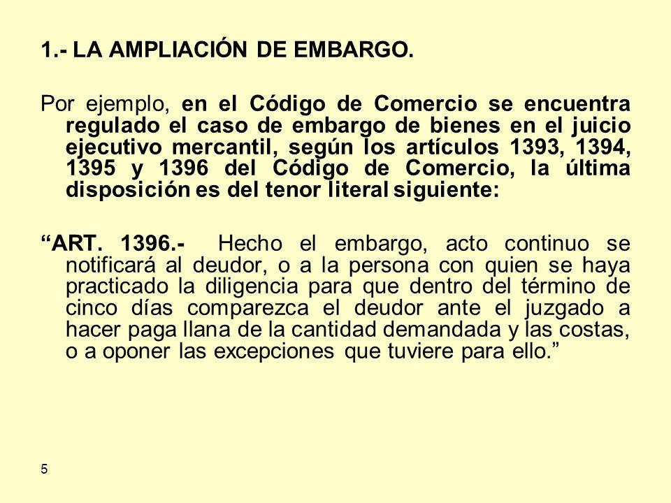 5 1.- LA AMPLIACIÓN DE EMBARGO.