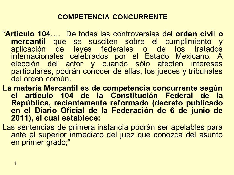 1 COMPETENCIA CONCURRENTE Artículo 104….