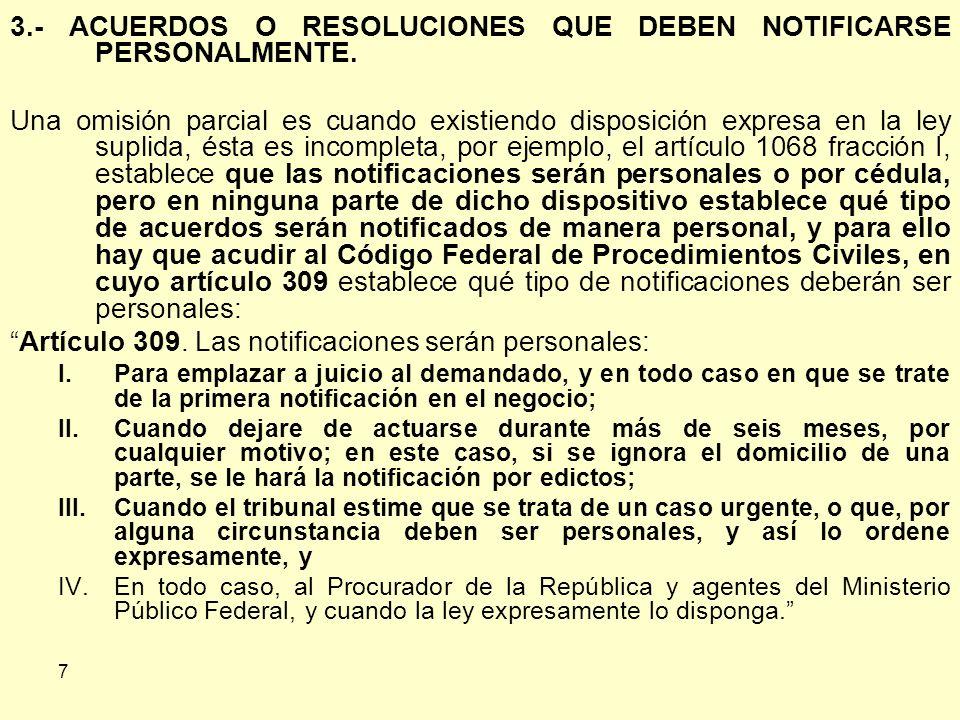 7 3.- ACUERDOS O RESOLUCIONES QUE DEBEN NOTIFICARSE PERSONALMENTE.