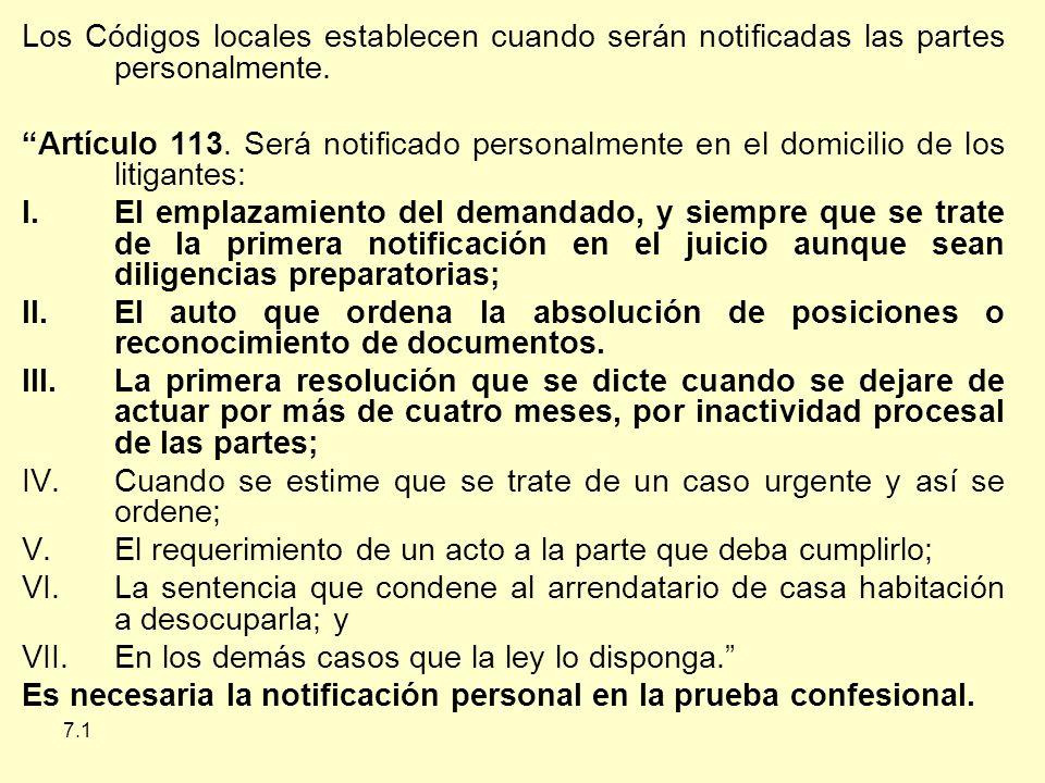 7.1 Los Códigos locales establecen cuando serán notificadas las partes personalmente.