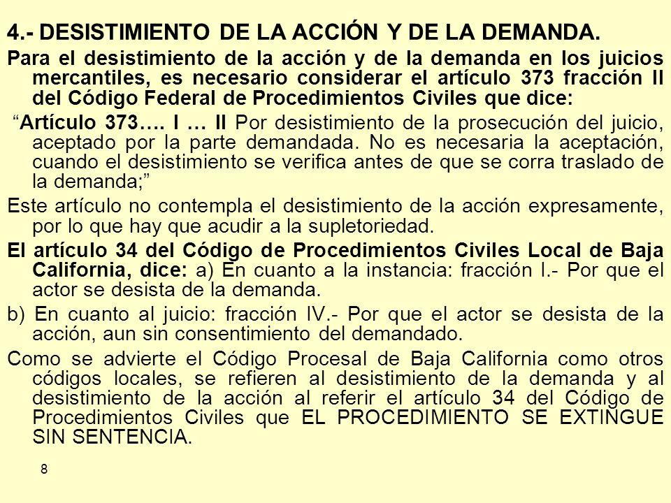 8 4.- DESISTIMIENTO DE LA ACCIÓN Y DE LA DEMANDA.