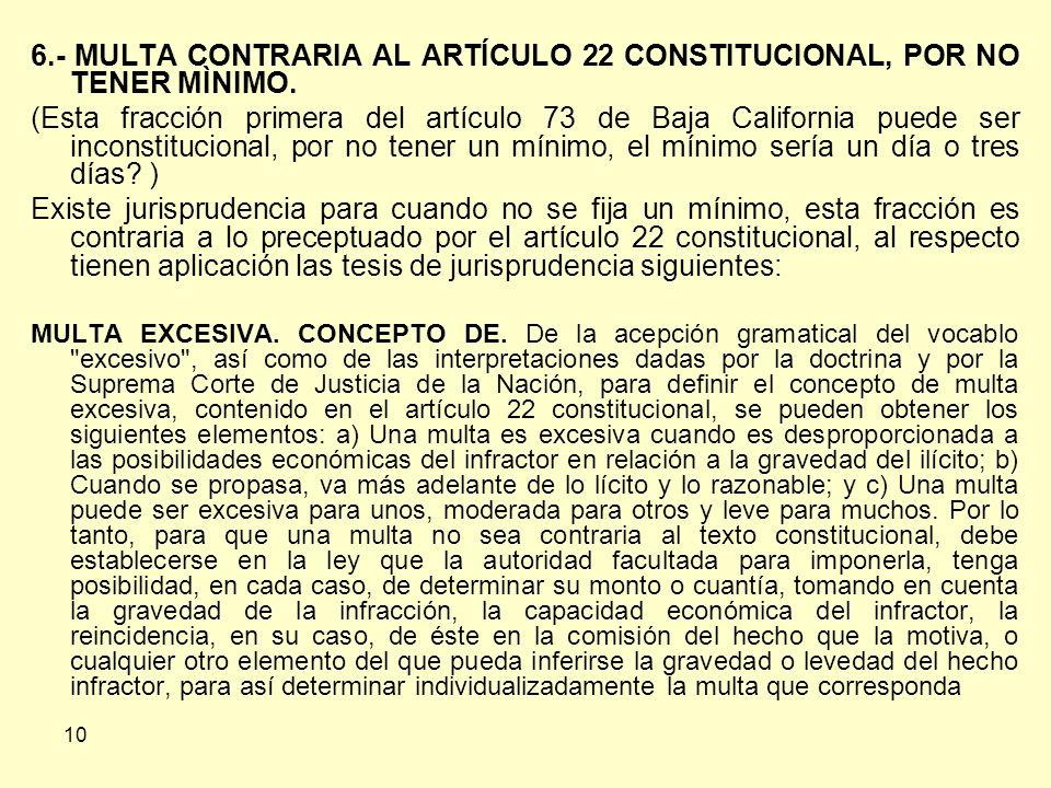 10 6.- MULTA CONTRARIA AL ARTÍCULO 22 CONSTITUCIONAL, POR NO TENER MÌNIMO.