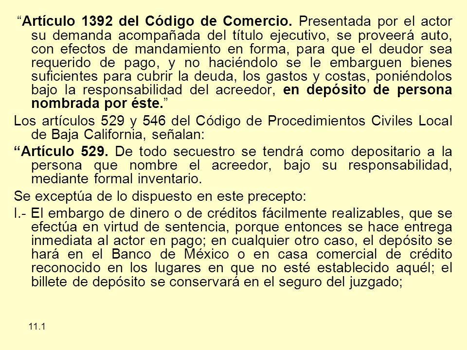 11.1 Artículo 1392 del Código de Comercio.
