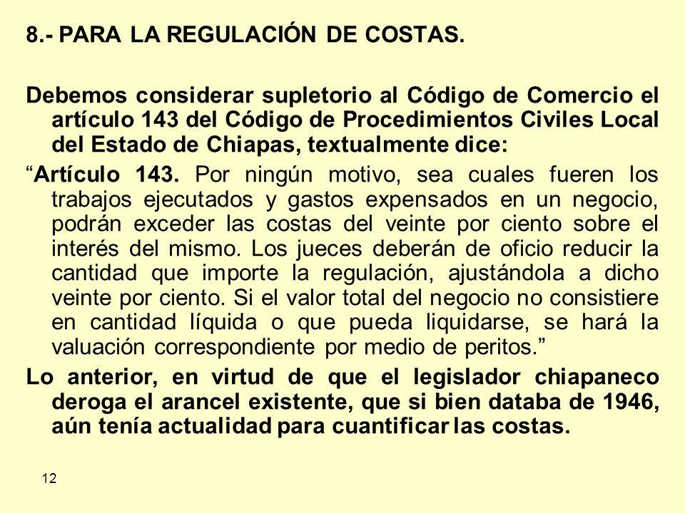 12 8.- PARA LA REGULACIÓN DE COSTAS.