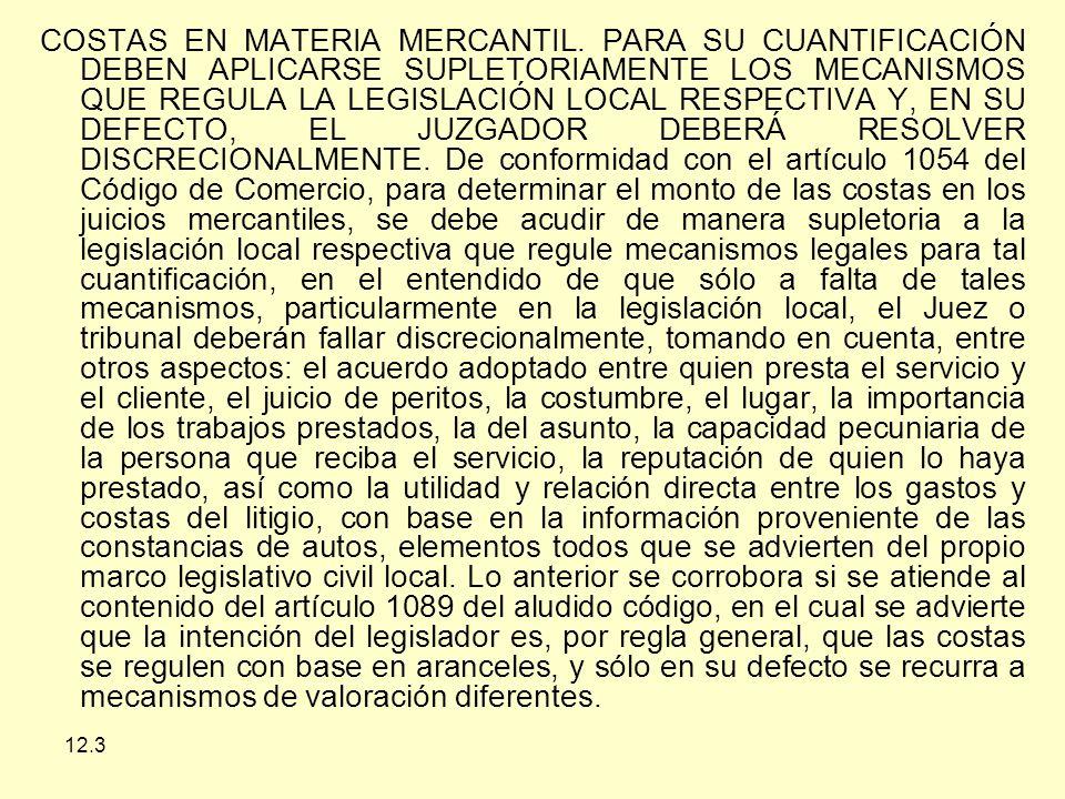 12.3 COSTAS EN MATERIA MERCANTIL.