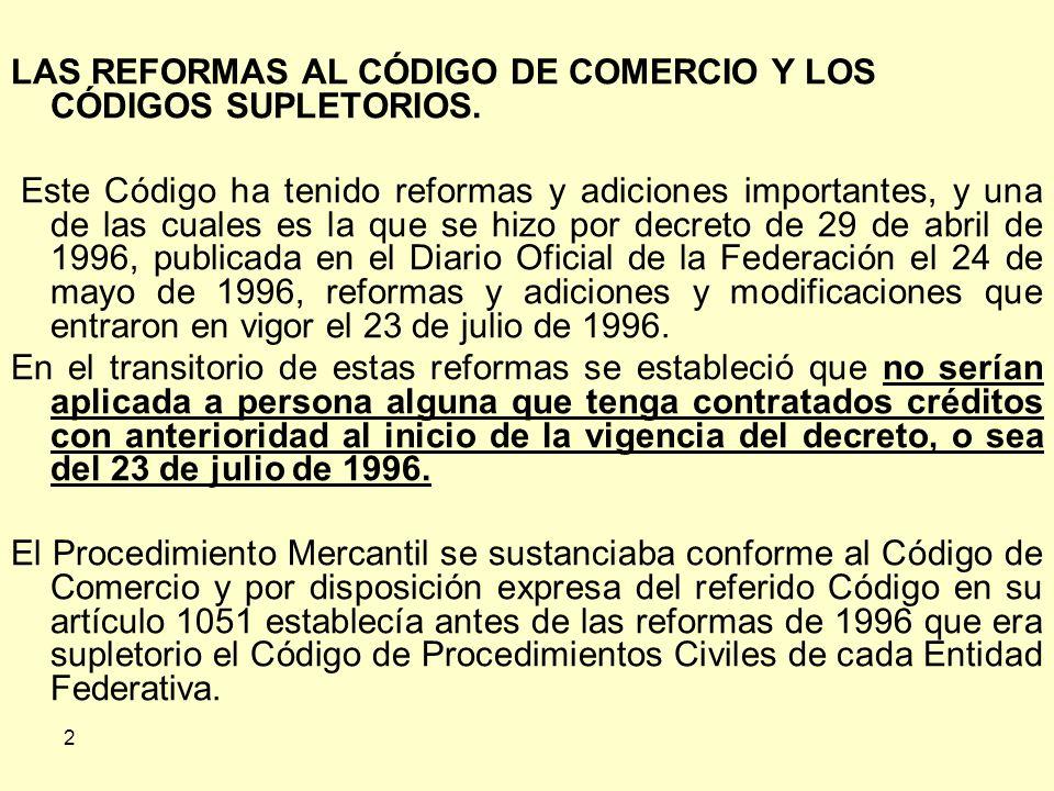 2 LAS REFORMAS AL CÓDIGO DE COMERCIO Y LOS CÓDIGOS SUPLETORIOS.
