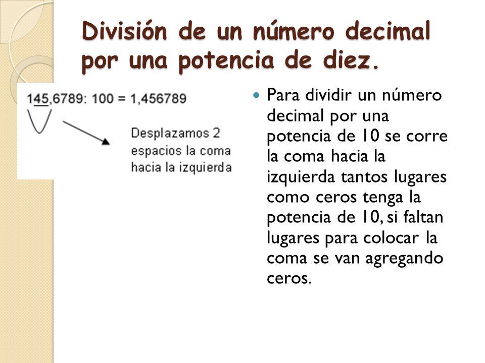 División de un número decimal por un número natural. Para dividir un número decimal por un número natural, debemos amplificar al número natural tantas