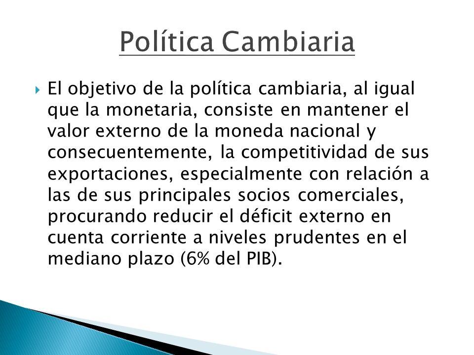 El objetivo de la política cambiaria, al igual que la monetaria, consiste en mantener el valor externo de la moneda nacional y consecuentemente, la co