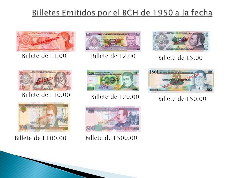 Billete de L1.00 Billete de L500.00 Billete de L100.00 Billete de L10.00 Billete de L50.00 Billete de L20.00 Billete de L5.00 Billete de L2.00