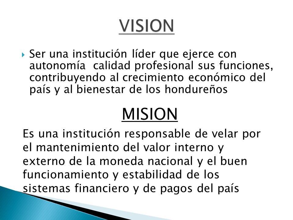 El liderazgo: El BCH es una institución líder del país.